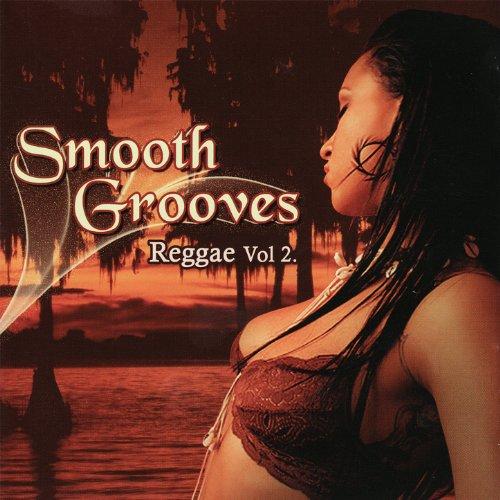 Smooth Grooves - Reggae Vol. 2