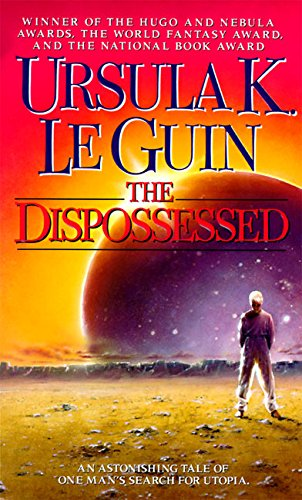 The Dispossessed : An Ambiguous Utopia (Hainish Cycle)