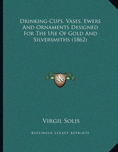 Drinking-Cups, Vases, Ewers and Ornaments Designed for the Use of Gold and Silversmiths (1862) Ewer-vase