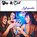 Soft Aperitive (Deep & Chill)