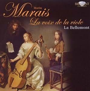 Marais - La voix de la viole by Ensemble La Bellemont (2011) Audio CD
