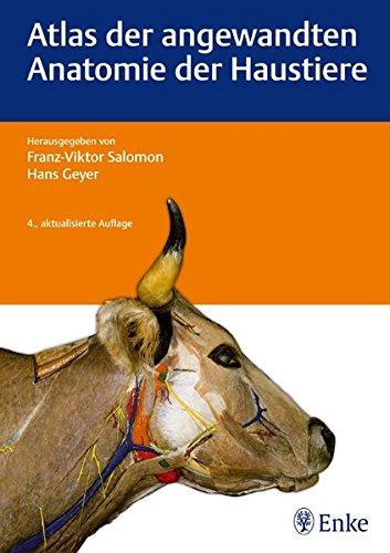 Atlas der angewandten Anatomie der Haustiere