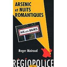 Arsenic et nuits romantiques - Régiopolice