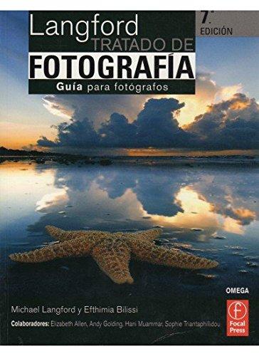 Descargar Libro LANGFORD TRATADO DE FOTOGRAFIA (FOTO, CINE Y TV-FOTOGRAFÍA Y VIDEO) de M.J. LANGFORD