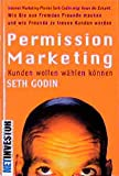 Seth Godin - Permission Marketing