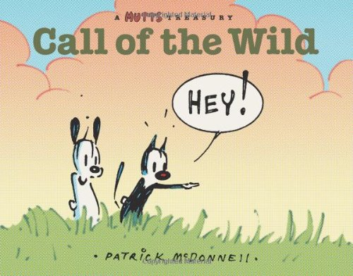 Call of the Wild: A Mutts Comic Strip Treasury (Mutts Treasury) por Patrick Mcdonnell