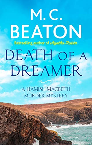 Death of a Dreamer (Hamish Macbeth Book 21) (English Edition)