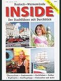 Rostock + Warnemünde: Inside - der Stadtfu?hrer mit Durchblick; mit Stadtplan - Andreas Meyer, Steffen Brüsewitz, Roland Possehl