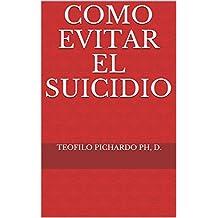 Como Evitar el Suicidio (Vida Abundante nº 3)