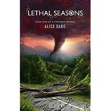 Lethal Seasons (A Changed World Book 1) (English Edition)