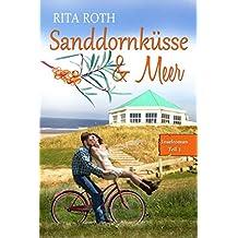 Sanddornküsse & Meer: Ein Norderney-Liebesroman (Insel-Roman 1)
