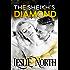 The Sheikh's Diamond (Sheikh's Wedding Bet Series Book 1)