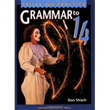 Grammar to 14: Student's Book (Skills and practice)