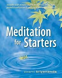 Meditation for Starters,Book & CD Set by Swami Kriyananda (2008-08-04)