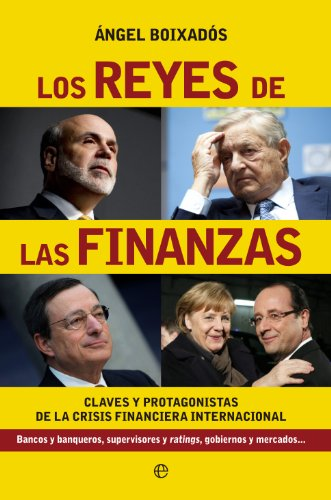 Los reyes de las finanzas (Actualidad) por Ángel Boixadós