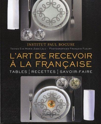 L'art de recevoir  la franaise de Institut Paul Bocuse (2 novembre 2011) Reli