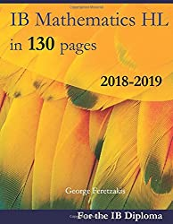IB Mathematics HL in 130 pages: 2018-2019