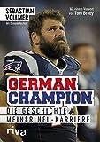 German Champion: Die Geschichte meiner NFL-Karriere