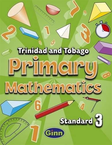 Primary Mathematics for Trinidad and Tobago Pupil Book 3