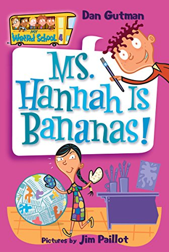 Ms. Hannah is Bananas! (My Weird School)