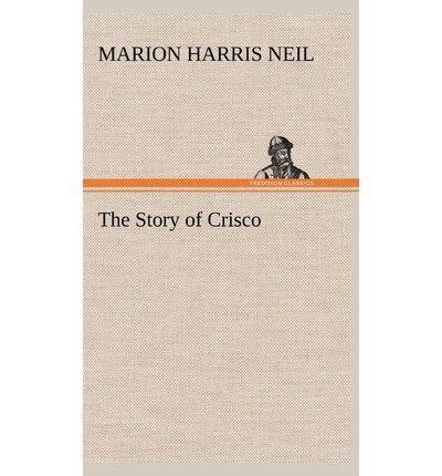 -the-story-of-crisco-byneil-marion-harris-authorhardcover