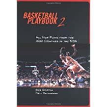 Basketball Playbook 2: All-new Plays from the Best Coaches in the NBA