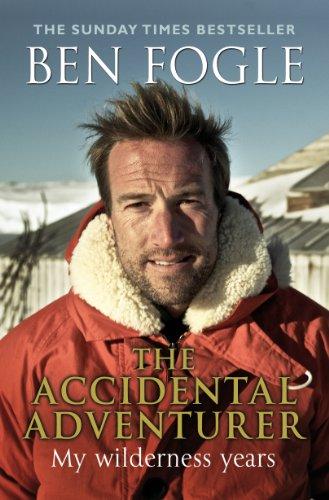 The Accidental Adventurer por Ben Fogle