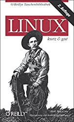 Linux - kurz & gut,  2.Auflage (O'Reillys Taschenbibliothek)