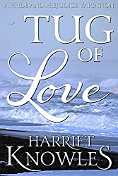 Tug of Love: A Darcy and Elizabeth Pride and Prejudice Variation (A Pemberley Romance Book 9)