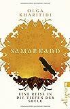 Samarkand: Eine Reise in die Tiefen der Seele - Olga Kharitidi