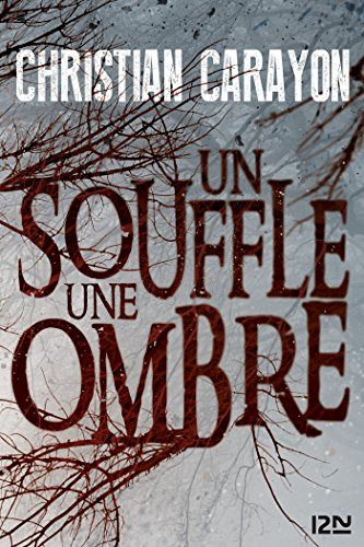 Un souffle, une ombre (Hors collection) (French Edition) 13 Souffle