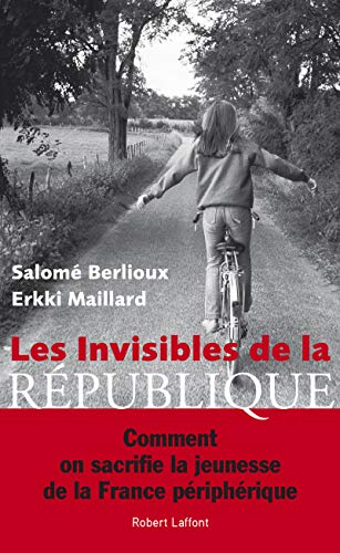 Les Invisibles de la République par Salomé BERLIOUX