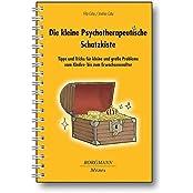 Die kleine Psychotherapeutische Schatzkiste: Tipps und Tricks für kleine und große Probleme vom Kinder- bis zum Erwachsenenalter, Teil 1