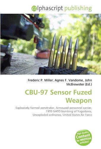 cbu-97-sensor-fuzed-weapon-explosively-formed-penetrator-armoured-personnel-carrier-1999-nato-bombin