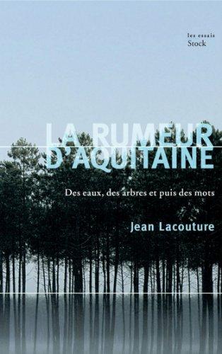 La rumeur d'Aquitaine (Essais - Documents) (French Edition)