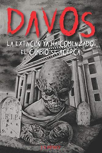 Extinción ComenzadoEl Ha Se Acercalas Cambio Zombie DavosLa Guerras DEHY29IeW