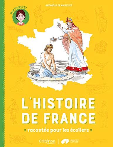 L'histoire de France racontée pour les écoliers - Mon livret CE1