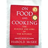 On Food and Cooking The Science and Lore of the Kitchen by Harold McGee (2004) Paperback