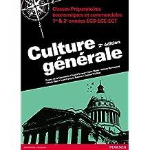 Culture générale 2e édition : Classes Préparatoires économiques et commerciales 1re & 2e années ECS-ECE-ECT