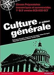 Culture générale : Classes préparatoires économiques et commerciales ECS-ECE-ECT 1e et 2e années