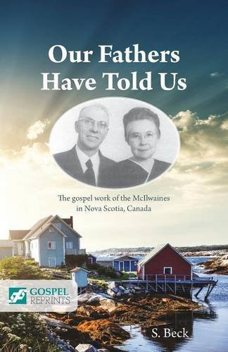 Our Fathers Have Told Us by S. Beck (2015-11-04) (Gospel Press Folio)