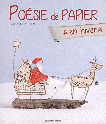 Poésie de papier : En hiver