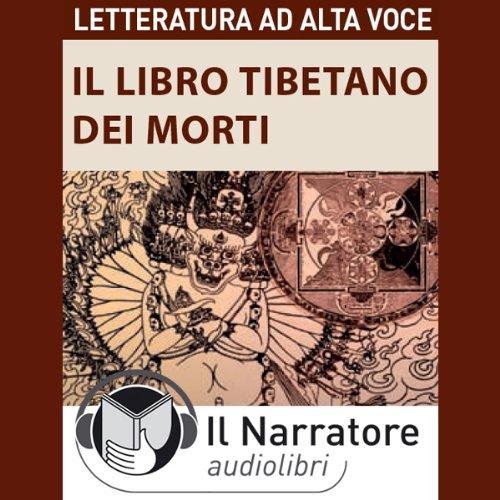 Il Libro Tibetano dei Morti  Audiolibri