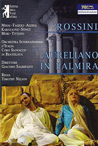 Rossini: Aureliano in Palmira [rec live Palazza Ducale, Martina Franca, July 2011 - NTSC, all regions] [UK Import]