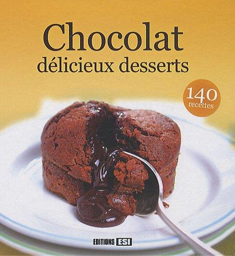 Chocolat, délicieux desserts