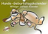 Hunde-Geburtstagskalender / Witziger Cartoon-Kalender (Wandkalender immerwährend DIN A4 quer): Alle Termine auf einen Blick! (Monatskalender, 14 ... [Kalender] [Nov 26, 2013] Stanzer, Elisabeth