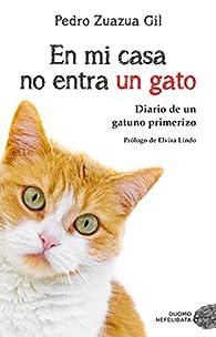 En mi casa no entra un gato par Pedro Zuazua Gil