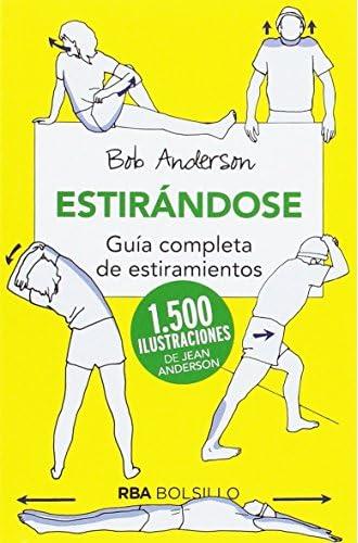 Descargar gratis Estirándose. Guía completa de estiramientos de Bob Anderson