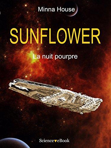 SUNFLOWER - La nuit pourpre: Saison 1 Episode 6