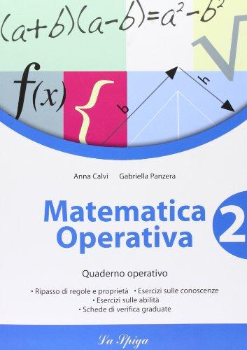 Matematica operativa. Per la Scuola media: 2